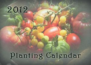 Planting Calendar 2012